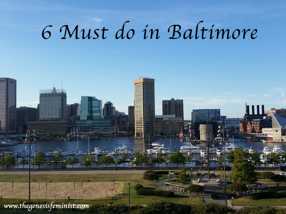 Dream Trip The Genesis Feminist - 12 things to see and do in baltimore